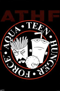 饮料杯历险记 第一季 Aqua Teen Hunger Force Season 1 (2000)