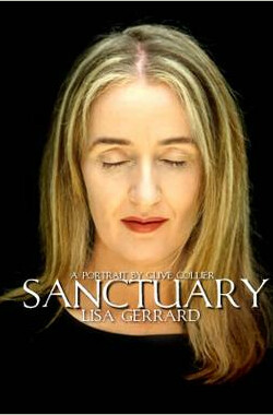 避难所 Sanctuary: Lisa Gerrard