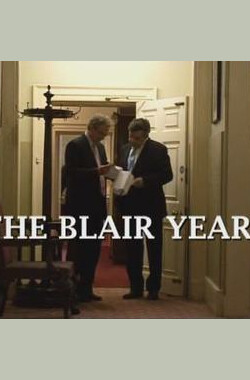 """The Blair Years"" (2007)"