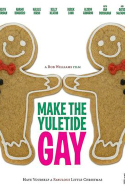 同志圣诞节 Make the Yuletide Gay (2009)