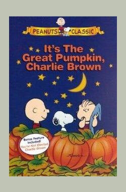 这是南瓜大王哦! 查理·布朗! It's the Great Pumpkin, Charlie Brown (1966)