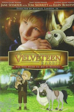 绒布小兔子 The Velveteen Rabbit (2009)
