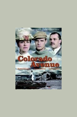 北国乱世情 Colorado Avenue (2008)