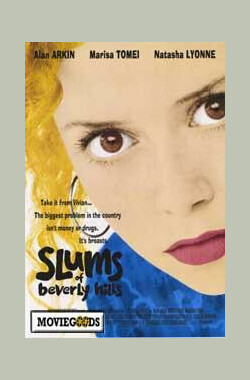 比佛利山辣妹 Slums of Beverly Hills (1999)