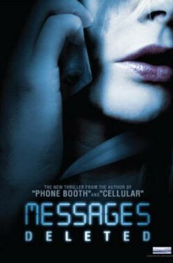 信息删除 Messages Deleted (2009)