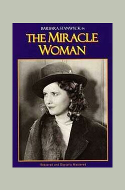 传奇女人 The Miracle Woman (1931)