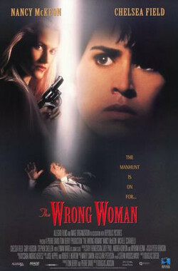 可怕的朋友 The Wrong Woman (1995)