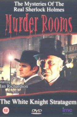 骑士阴谋 Murder Rooms: The White Knight Stratagem (2002)