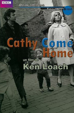 "凯西回家 ""The Wednesday Play"" Cathy Come Home (1966)"