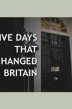 Five Days that Changed Britain (2010)