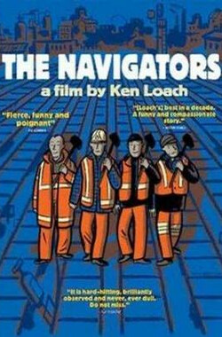 铁路之歌 The Navigators (2001)