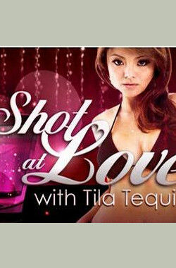 爱情一口闷 A Shot At Love With Tila Tequila (2007)