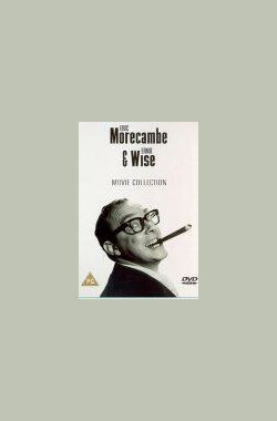 墨康和阿歪双簧秀 The Morecambe & Wise Show (1968)
