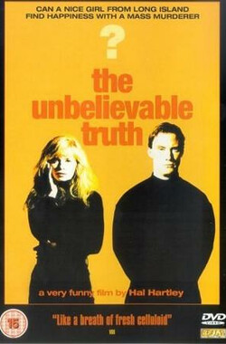 难以置信的事实 The Unbelievable Truth (1989)