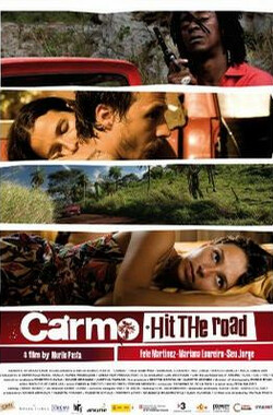 卡尔莫上路了 Carmo,Hit The Road (2008)