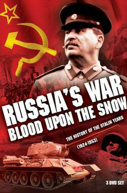 俄国的战争:血沃冰原 Russia's War: Blood Upon the Snow