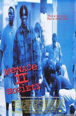 威胁2:社会 Menace II Society (1993)