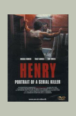 杀手的肖像 Henry: Portrait of a Serial Killer (1986)