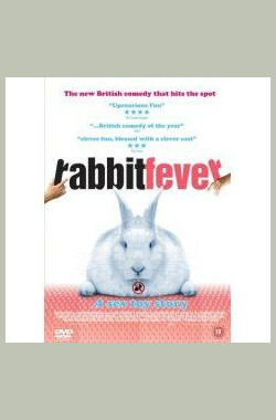 兔儿热 Rabbit Fever (2006)