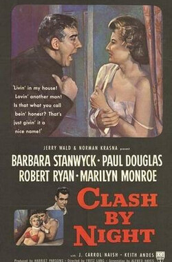 夜间冲突 Clash by Night (1952)