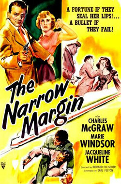 狭窄边缘 The Narrow Margin (1952)