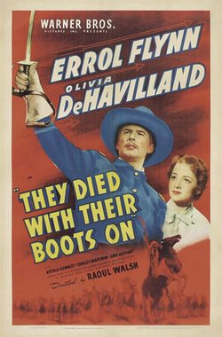 马革裹尸 They Died with Their Boots On (1942)