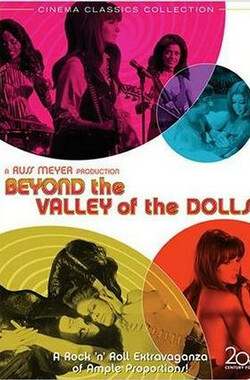 飞越美人谷 Beyond the Valley of the Dolls (1970)
