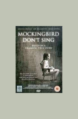 知更鸟不歌唱 Mockingbird Don't Sing (2001)