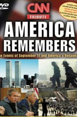 CNN Tribute: America Remembers (2002)