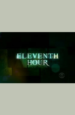 """Eleventh Hour"" 1.11 Miracle (2009)"