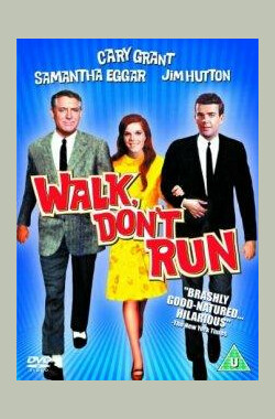 走着,别跑 Walk, Don't Run (1966)