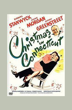 康州圣诞 Christmas in Connecticut (1945)