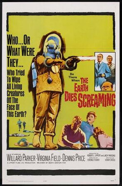 The Earth Dies Screaming (1965)