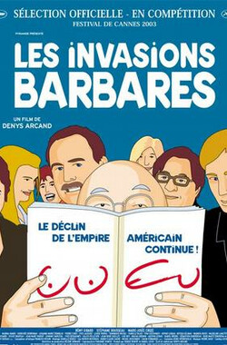 野蛮入侵 Les invasions barbares (2003)