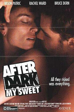 桃色吸引力 After Dark, My Sweet (1990)