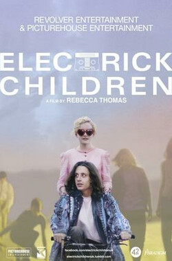 为子寻父 Electrick Children (2012)