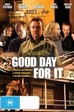 Good Day for It (2010)
