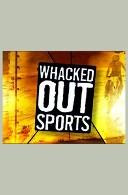 Whacked Out Sports (2006)