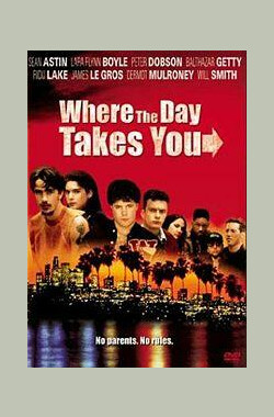 时光流逝 Where the Day Takes You (1992)