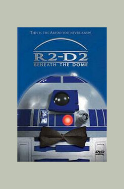 R2-D2 Beneath The Dome (2001)