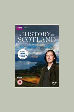 BBC 苏格兰历史 第一季 BBC A History of Scotland Season 1 (2008)