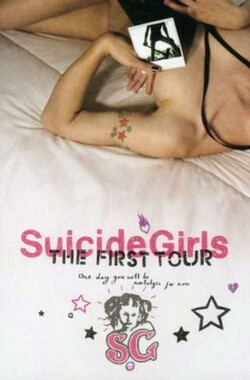 Suicide Girls: The First Tour (2005)