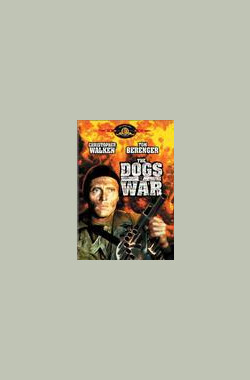 战争走狗 The Dogs of War (1980)