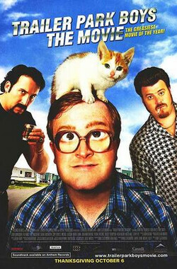公园男孩 Trailer Park Boys: The Movie (2006)