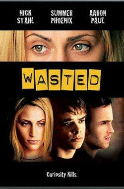 Wasted (2002)