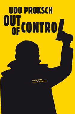 Udo Proksch: Out of Control (2010)