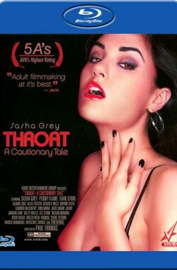 深喉:警示录 Throat: A Cautionary Tale (2009)