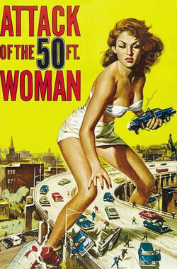 女巨人复仇记 Attack of the 50 Foot Woman (1958)