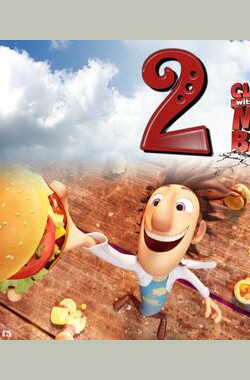 天降美食2 Cloudy with a Chance of Meatballs 2 (2013)
