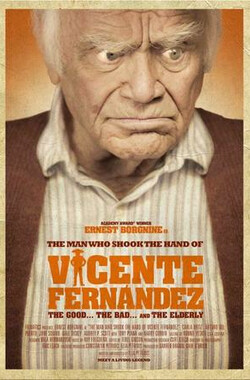 The Man Who Shook the Hand of Vicente Fernandez
